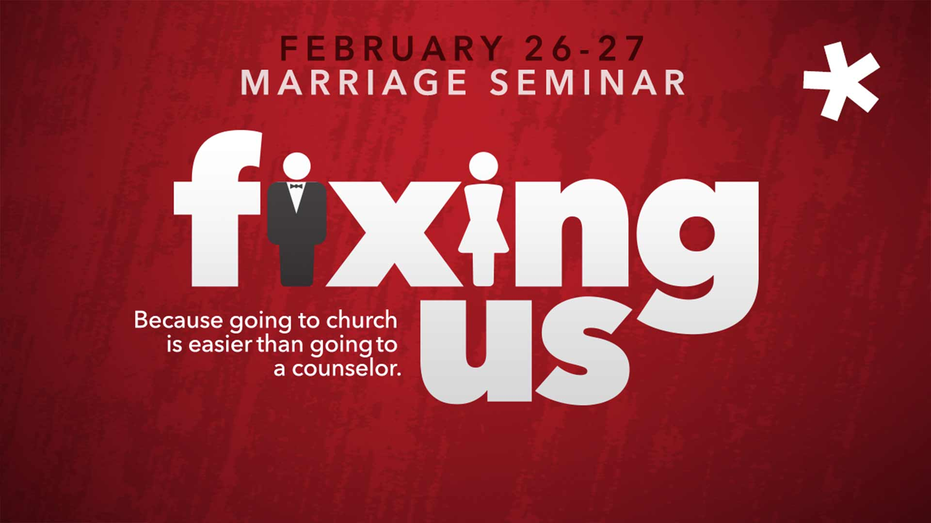Fixing Us. Because going to church is easier than going to a counselor.